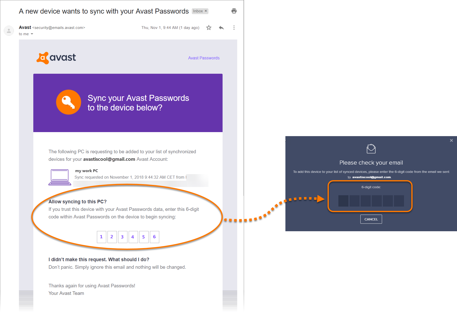 Retrieve the 6-digit code from your email, then enter the code into the  Avast Passwords text box to synchronize your devices.
